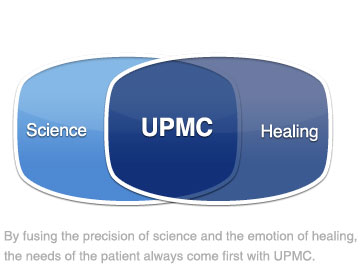By fusing the precision of science and the emotion of healing, the needs of the patient always come first with UPMC.